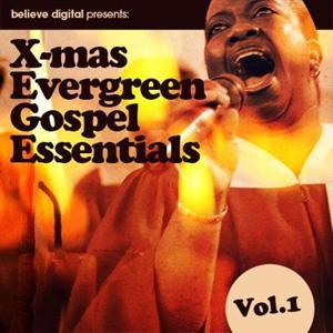 X-mas Evergreen Gospel Essentials, Vol. 1