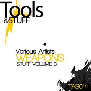 Stuff, Vol. 3 (Weapons)