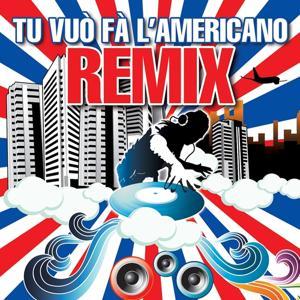 Tu vuò fà l'Americano Remix (Bull Dj Remix)