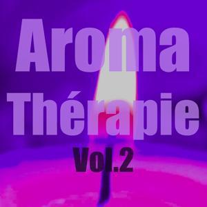 Aromatherapie, vol. 2