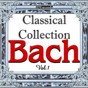 Classical Collection: Bach, Vol.1