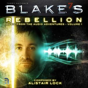 Blake's 7 (Rebellion : Music from the Audio Adventures)