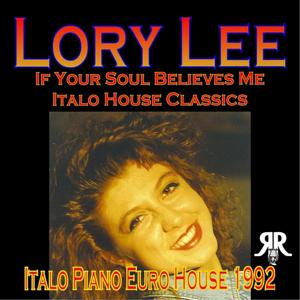 If Your Soul Believes Me (Italo Piano Euro House)