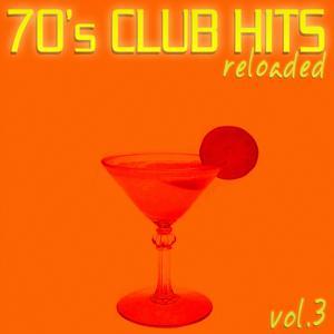 70's Club Hits Reloaded, Vol.3