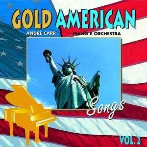 Gold American Songs, Vol.2 (Piano e Orchestra)