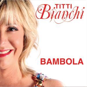 Titti Bianchi: Bambola
