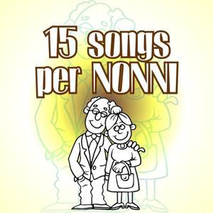 15 songs per nonni