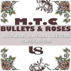 Bullets & Roses
