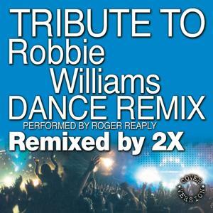 Tribute to Robbie Williams (Dance Remix)