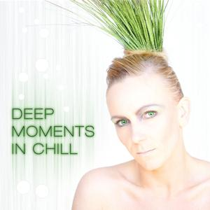 Deep Moments In Chill
