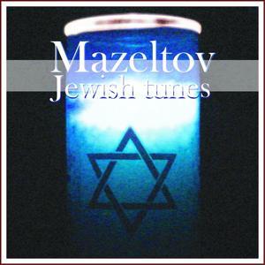 Mazeltov Jewish Tunes