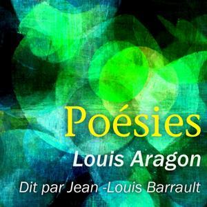 Louis Aragon : Poésies (Collection Poète et Poésie)