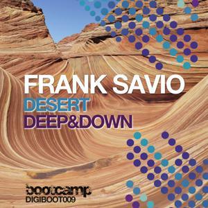 Deserts / Deep & Down