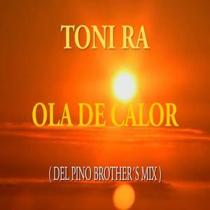 Ola de Calor (Del Pino Brothers Mix)