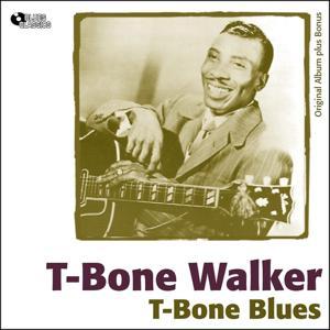 T-Bone Blues (Original Album plus Bonus)