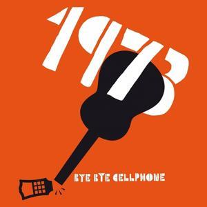 Bye Bye Cellphone Remixes