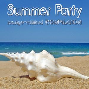 Summer Party - Lounge Chillout Compilation