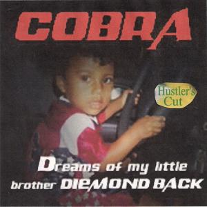 Dreams of My Little Brother (Hustler's Cut)