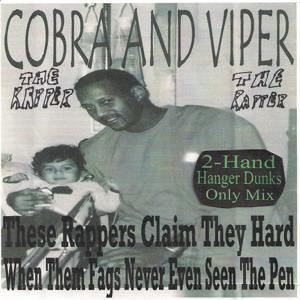 These Rappers Claim They Hard When Them Fags Never Even Seen the Pen (2-Hand Hanger Dunks Only Mix)