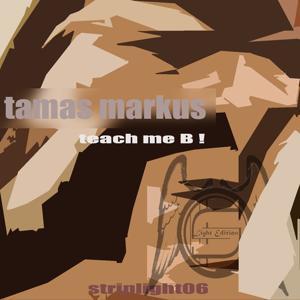 Teach Me B !