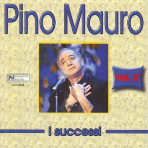 I successi di Pino Mauro, vol. 2
