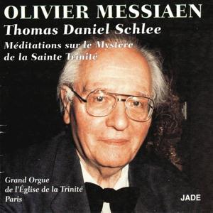 Olivier Messiaen : Méditations sur le mystère de la Sainte Trinité