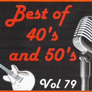 Best of 40's and 50's, Vol. 79
