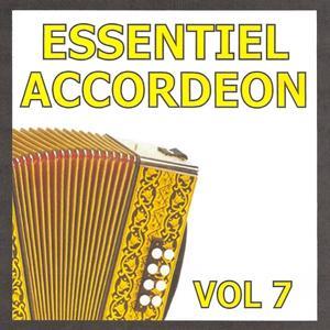 Essentiel Accordéon, vol. 7