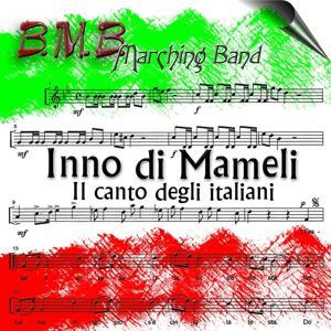 Inni di mameli (Il canto degli Italieni)