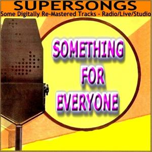 Supersongs - Something For Everyone