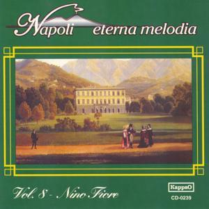 Napoli eterna melodia, vol. 8