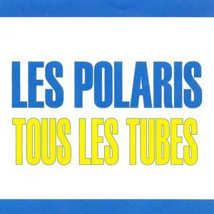 Tous les tubes - Les polaris