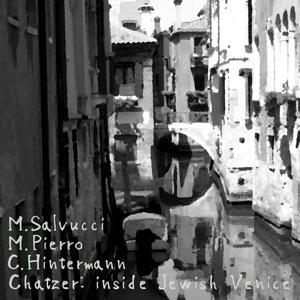 Chatzer - Inside Jewish Venice
