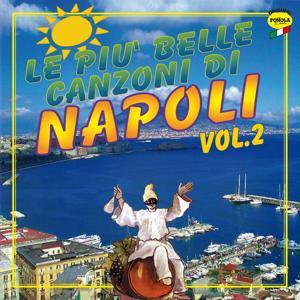 Le più belle canzoni di Napoli, vol. 2