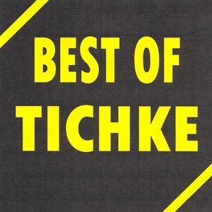 Best of Tichke