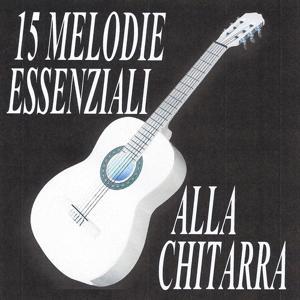 15 Melodie essenziali alla chitarra