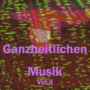 Ganzheitlichen musik, vol. 3