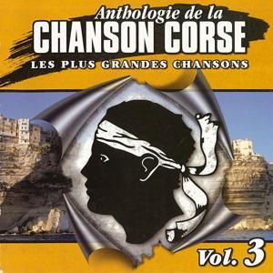 Anthologie de la chanson Corse Volume 3 (Les plus grandes chansons)