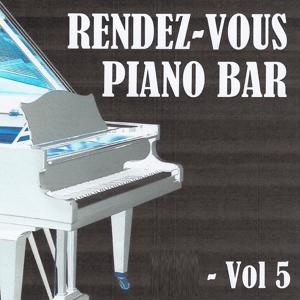 Rendez-vous piano bar, vol. 5