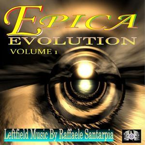 Epica Evolution, Vol. 1