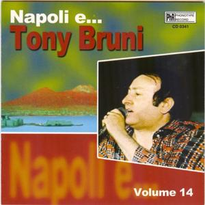 Napoli e....Tony Bruni, vol. 14