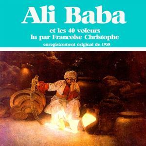 Ali Baba et les 40 voleurs (Les contes des mille et une nuits)