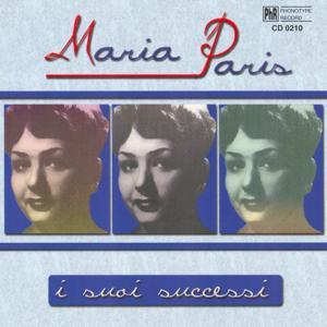 Maria Paris i suoi successi