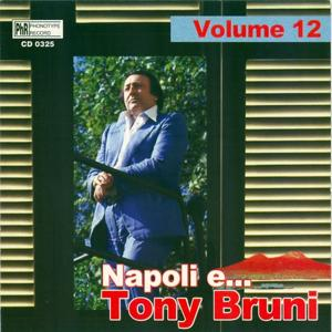 Napoli e....Tony Bruni, vol. 12