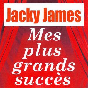 Mes plus grands succès - Jacky James