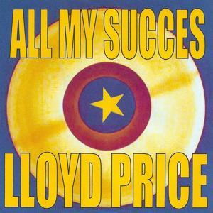 All My Succes - Lloyd Price