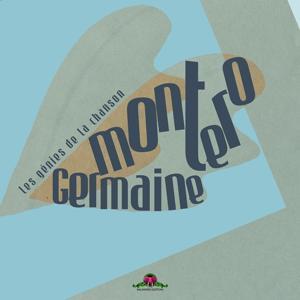 Les génies de la chanson : Germaine Montero
