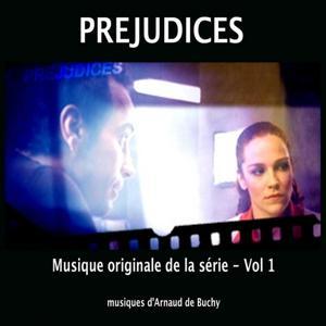 Préjudices (Musique originale de la série, vol. 1)