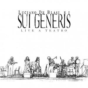 Luciano De Blasi e i Sui Generis ''Live a teatro''