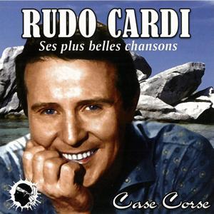 Rudo Cardi (Ses plus belles chansons)